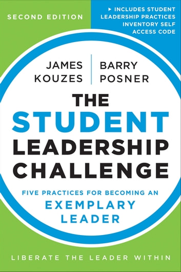 The student leadership challenge ebook by james m kouzes the student leadership challenge five practices for becoming an exemplary leader ebook by james m fandeluxe Image collections