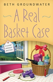A Real Basket Case ebook by Beth Groundwater