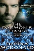 The Daemon's Change ebook by Donna McDonald