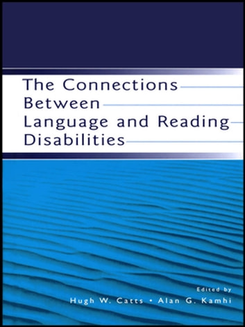 The Connections Between Language and Reading Disabilities ebook by