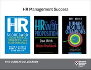 Human Resources Management Success: The Ulrich Collection (3 Books) ebook by Brian E. Becker,Mark A. Huselid,Dave Ulrich,Wayne Brockbank