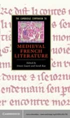 The Cambridge Companion to Medieval French Literature ebook by Simon Gaunt, Sarah Kay