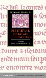 The Cambridge Companion to Medieval French Literature ebook by Simon Gaunt,Sarah Kay