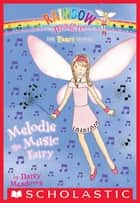 Party Fairies #2: Melodie the Music Fairy ebook by Daisy Meadows, Georgie Ripper