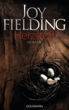 Herzstoß - Roman ebook by Joy Fielding, Kristian Lutze