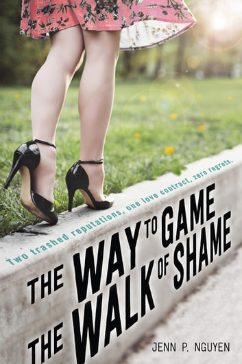 The Way to Game the Walk of Shame - A Swoon Novel ebook by Jenn Nguyen