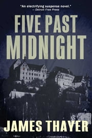Five Past Midnight ebook by James S Thayer