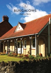 Bungalows ebook by Kathryn Ferry