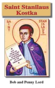 Saint Stanilaus Kostka ebook by Bob Lord, Penny Lord