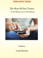 The Best of Guy Texter ebook by Ivana Murleau
