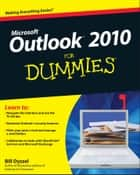 Outlook 2010 For Dummies eBook by Bill Dyszel