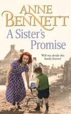 A Sister's Promise ebook by Anne Bennett