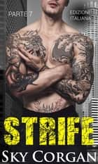 Strife (Parte 7) ebook by Sky Corgan