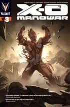 X-O Manowar (2012) Issue 3 ebook by Robert Venditti, Cary Nord, Stefano Gaudiano,...