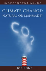 Climate Change: Natural or Manmade? ebook by Joe Fone