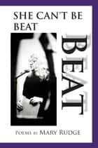 Beat She Can't be Beat ebook by Mary Rudge
