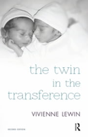 The Twin in the Transference ebook by Vivienne Lewin