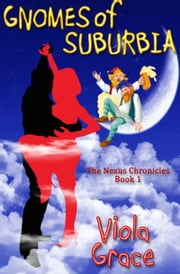Gnomes of Suburbia ebook by Viola Grace