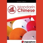Linguaphone All Talk - Mandarin Chinese - Mandarin Chinese for Beginners 有聲書 by Fu Bing, John Foley