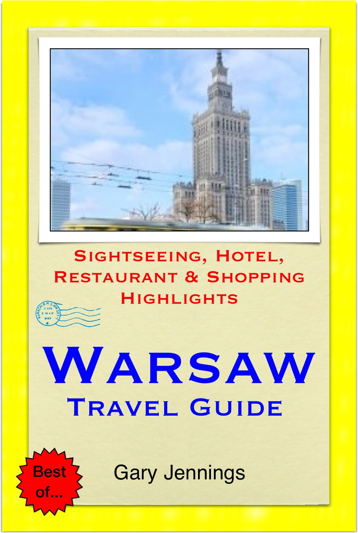 Krakow /& Warsaw Travel Guide: Attractions Drinking Eating Shopping /& Places To Stay