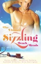 The Ultimate Sizzling Beach Reads - 4 Book Box Set ebook by Penny Jordan, Katherine Garbera, Nina Harrington,...