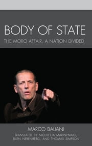 Body of State - A Nation Divided ebook by Marco Baliani,Nicoletta Marini-Maio,Ellen Nerenberg,Thomas Simpson