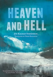 Heaven and Hell ebook by Jon Kalman Stefansson, Phil Roughton