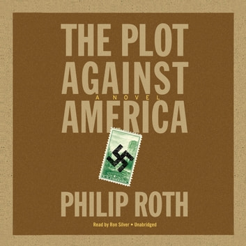 The Plot against America audiobook by Philip Roth