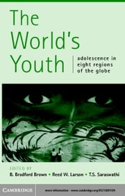 The World's Youth ebook by Bradford Brown, B.