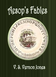 Aesop's Fables ebook by V. S. Vernon Jones