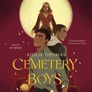 Cemetery Boys audiobook by Aiden Thomas