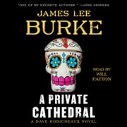 A Private Cathedral - A Dave Robicheaux Novel livre audio by James Lee Burke