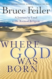 Where God Was Born ebook by Bruce Feiler