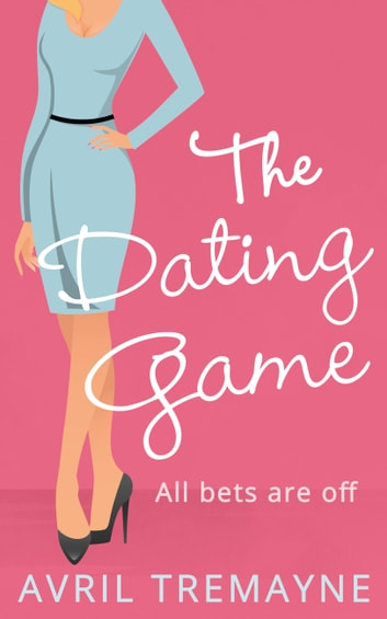 The Dating Game ebook by Avril Tremayne
