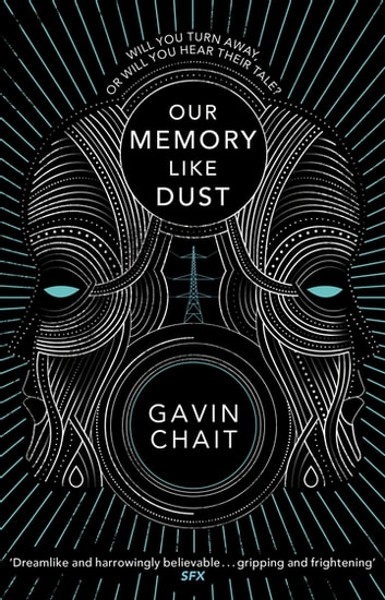 Our Memory Like Dust ebook by Gavin Chait