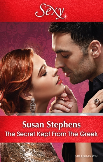 The Secret Kept From The Greek ebook by Susan Stephens