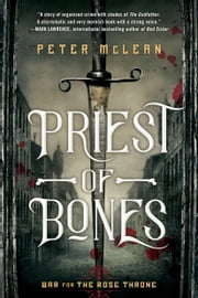 Priest of Bones ebook by Peter McLean