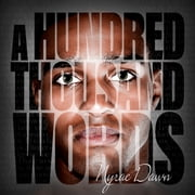 A Hundred Thousand Words audiolibro by Nyrae Dawn