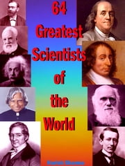64 Greatest Scientists of the World ebook by Harish Sharma