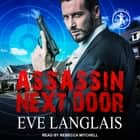 Assassin Next Door audiobook by Rebecca Mitchell, Eve Langlais