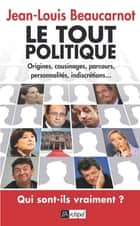 Le tout politique ebook by Jean-Louis Beaucarnot