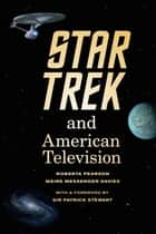 Star Trek and American Television ebook by Roberta Pearson, Máire Messenger Davies