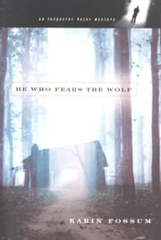 He Who Fears the Wolf ebook by Karin Fossum,Felicity David,Random House UK