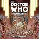 Doctor Who: Mawdryn Undead - 5th Doctor Novelisation audiobook by Peter Grimwade, David Collings