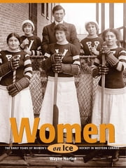 Women on Ice ebook by Wayne Norton