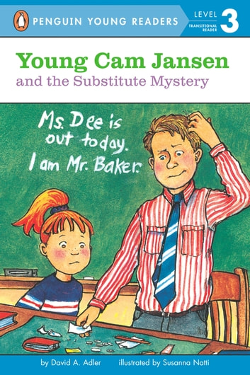 Young Cam Jansen and the Substitute Mystery ebook by David A. Adler