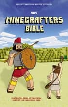 NIrV, Minecrafters Bible ebook by Zondervan