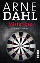 Misterioso - Kriminalroman ebook by Arne Dahl, Maike Dörries