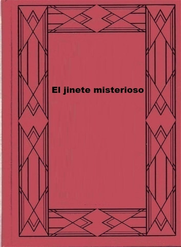 El jinete misterioso ebook by Zane Grey