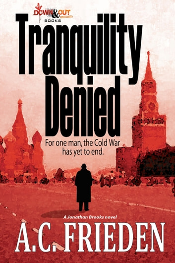 Tranquility Denied ebook by A.C. Frieden